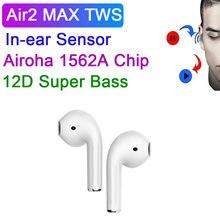 Air2 max tws airoha 1536a chip 12d super bass fones de ouvido bluetooth sem fio com caso carregamento 8h tempo música pk i99999 tws