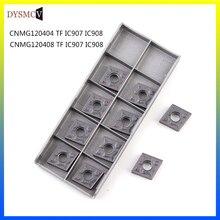 10PCS CNMG120404 CNMG120408 TF IC907 IC908 External Turning Tools CNMG 120408 Carbide insert Lathe cutter Tool turning insert