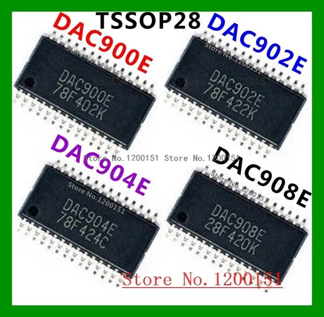 DAC900E DAC902E DAC904E DAC908E TSSOP 28 DAC900U DAC902U DAC904U DAC908U SOP 28