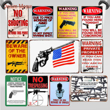 Vintage No Trespassing Metal Signs Beware of The Owner Plaque Shabby Chic Wall Art Poster Warning Shot Club Pub Home Decor WY90