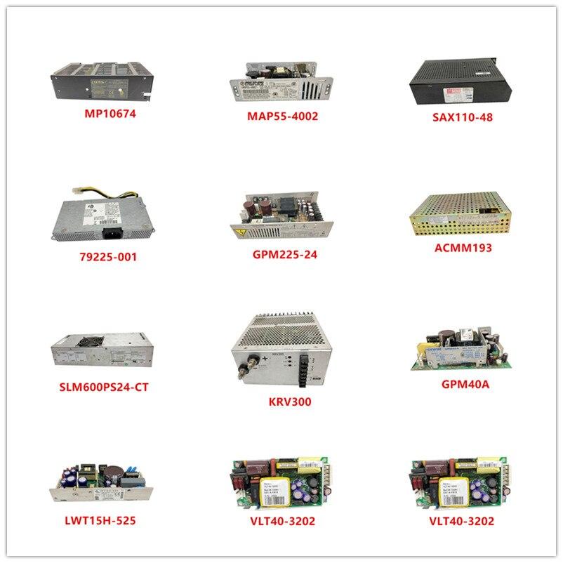MP10674| MAP55-4002| SAX110-48| 79225-001| GPM225-24| ACMM193| SLM600PS24-CT| KRV300| GPM40A| LWT15H-525| VLT40-3202 Used