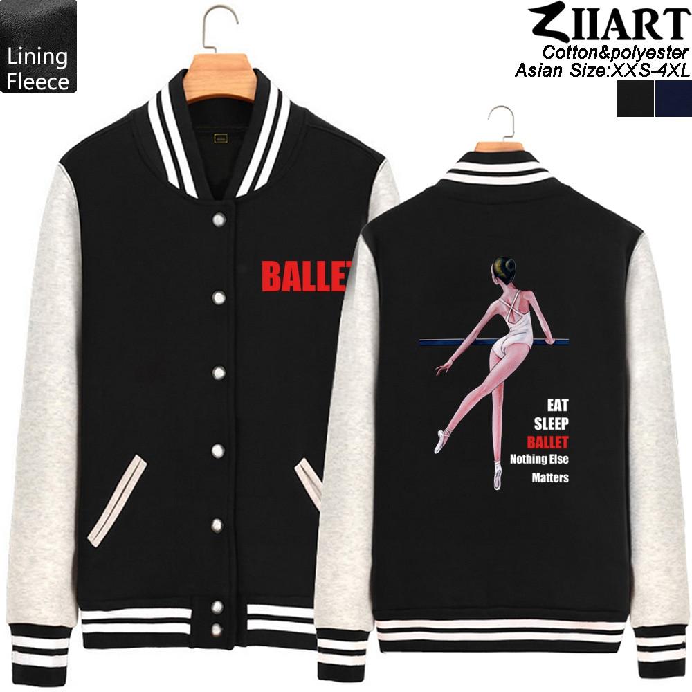 Ballet Elegant Dancer Man Coat Boy jacket Baseball Eat Sleep Ballet Nothing Else Matters Fleece Autumn Winter ZIIART