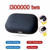 Original i300000 TWS air pro3 GPS Positioning Name Change Smart Sensor Bluetooth Earphone pk i10000 i200000 pro i9000max 1536u