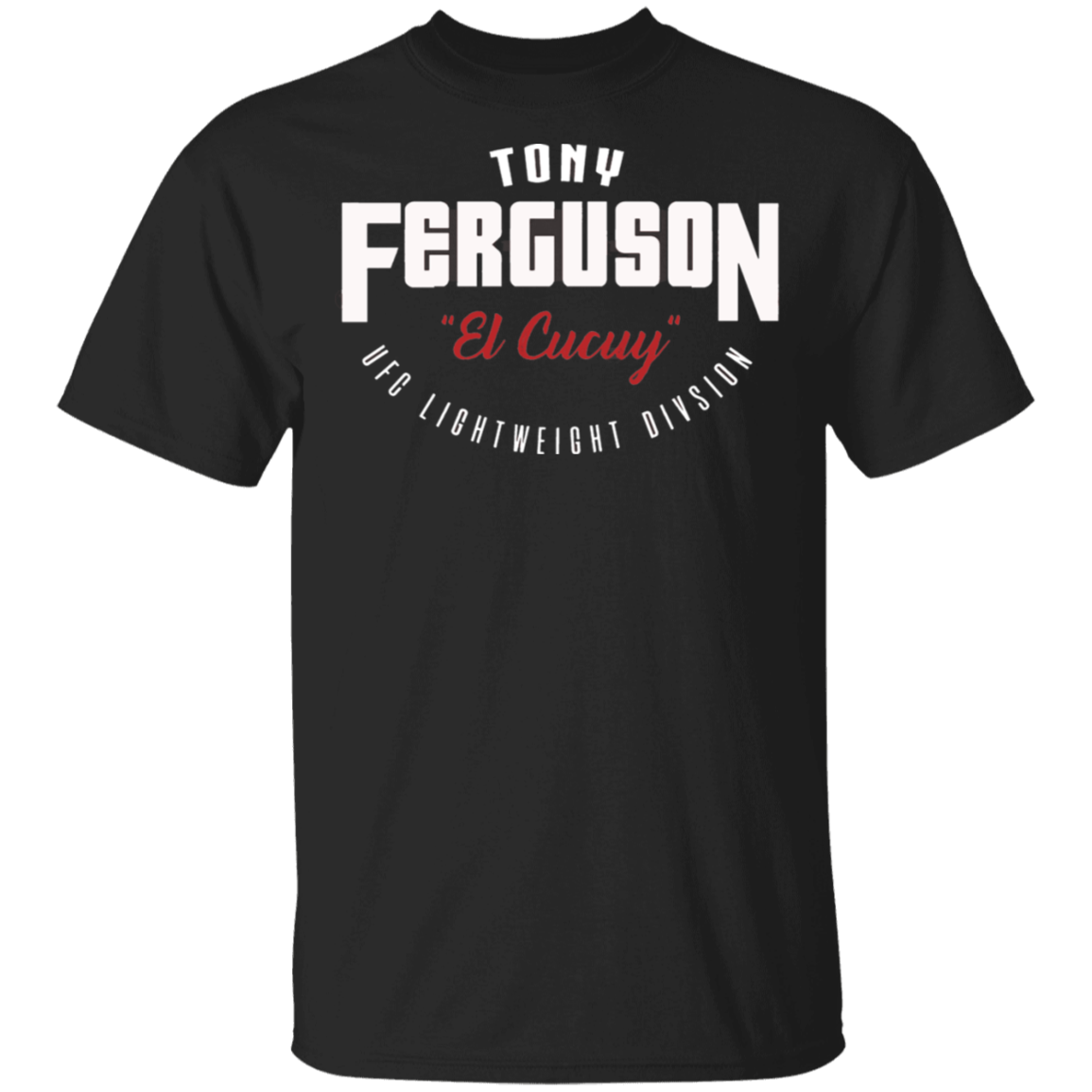Tony Ferguson Team El Cucuy 2020 Black T Shirt Men Women M-XXXL Tee Shirt Classic Custom Design