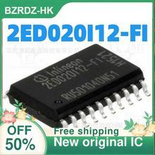 2 10 Pçs/lote 2ED020I12 FI 2ED020I12 SOP18 Novo IC originais