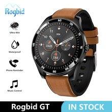 Rogbid GT Smart Uhr Männer Voller Touch Smartwatch Wasserdichte Fitness Tracker Heart Rate Monitor Smart Uhr Für Huawei Android IOS