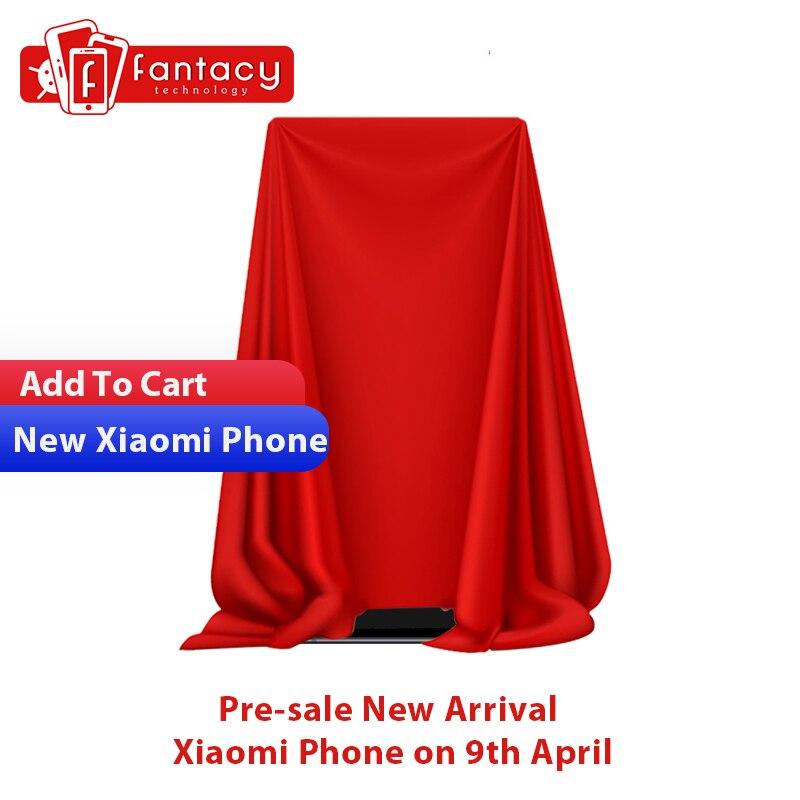 Pré-venda nova chegada telefone xiaomi em 9th abril adicionar ao carrinho ou desejo ganhar presente!