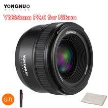 YONGNUO YN35mm F2.0 F2N เลนส์ YN35mm AF/MF โฟกัสเลนส์สำหรับ Nikon F Mount D7100 D3200 D3300 D3100 D5100 d90 กล้อง DSLR YN35mm เลนส์
