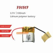 1 шт., 3,7 в, 100 мАч, литий-ионная батарея 751517, аккумулятор для MP3 MP4 bluetooth гарнитуры, светодиодный светильник Кордер