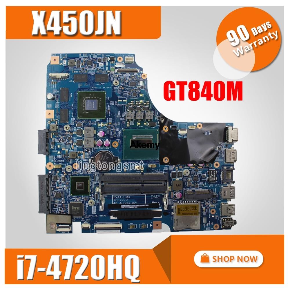 X450JN I7-4720HQ CPU GT840M N15S-GT-S-A2 Mainboard For ASUS X450 X450J X450JN SV41JN Laptop Motherboard 90nb05U0-R01300 Test OK