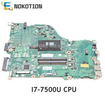 NOKOTION for Acer aspire F5-575G laptop motherboard NBGEP11002 NBGEP110026 DAZAAMB16E0 SR2ZV I7-7500U CPU DDR4 full test