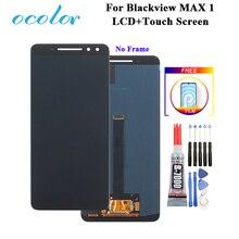 Ocolor para blackview max 1 display lcd e tela de toque digitador assembléia substituição com ferramentas + cola filme para blackview max 1