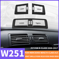 Car Front Left Right Center Air Vent Grille AC For Mercedes Benz W251 R CLASS Dash Panel R300 R320 R350 R400 R500 2006 2017 OLD