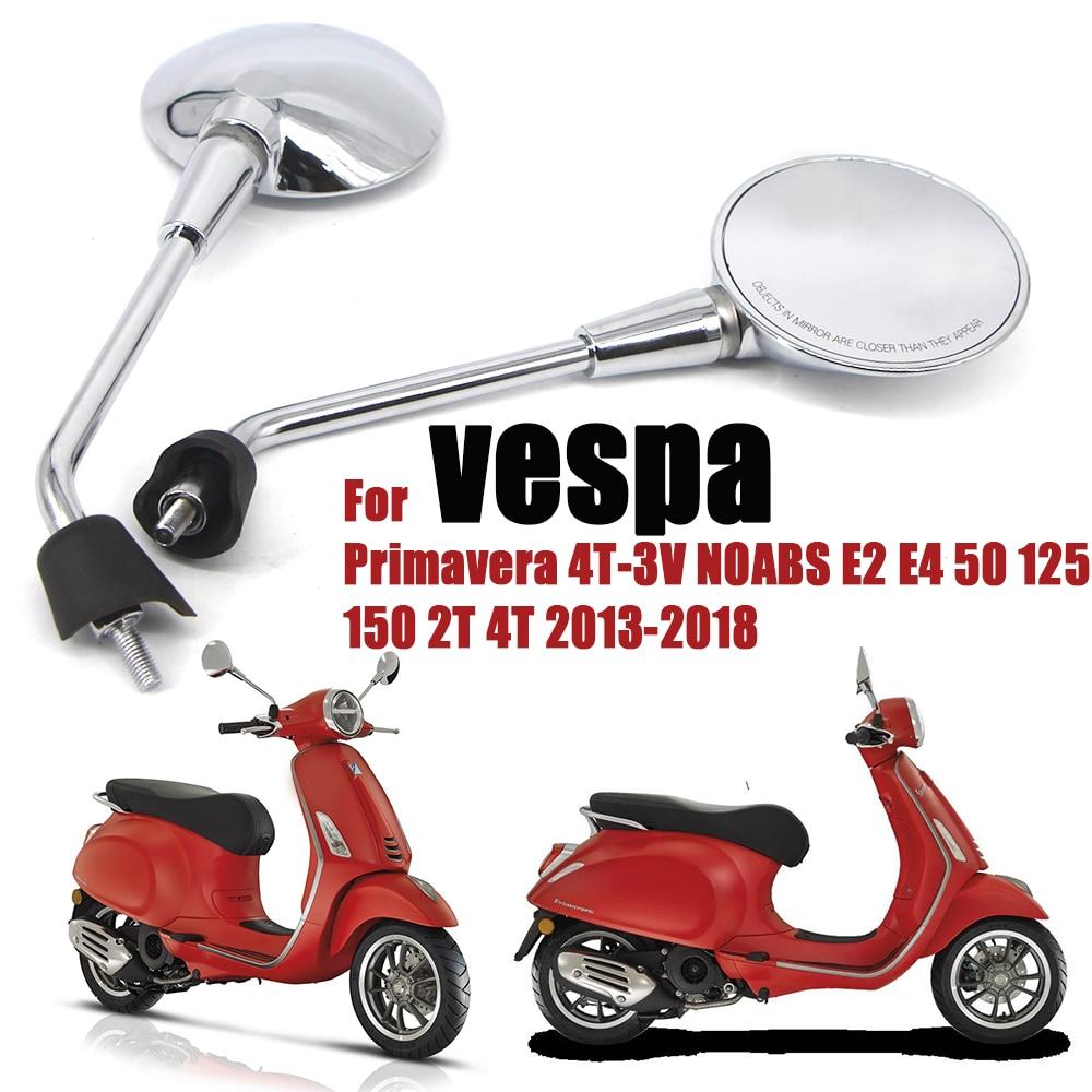 Мотоциклетные зеркала заднего вида для vespa Primavera 4T-3V NOABS E2 E4 50 125 150 2T 4T 2013-2018 Мотоциклетные аксессуары