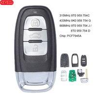 KEYECU Remote Key PCF7945A ID46 315MHz 8T 0 959 754C FSK 433MHz 8K 0 959 754 G 868MHz 8T 0 959 754 J / 8T0959754D für 2014 Audi Q5|number 2|number 5number 12 -