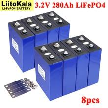 8PCS Liitokala 3.2V 280Ah lifepo4 סוללה DIY 12V 24V נטענת סוללות עבור חשמלי רכב RV שמש אנרגיה אחסון מערכת