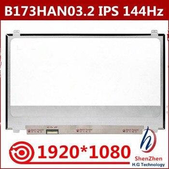 Original 17.3-inch LCD screen B173HAN03.2 144HZ 40pin EDP interface Matte 1920X1080 resolution