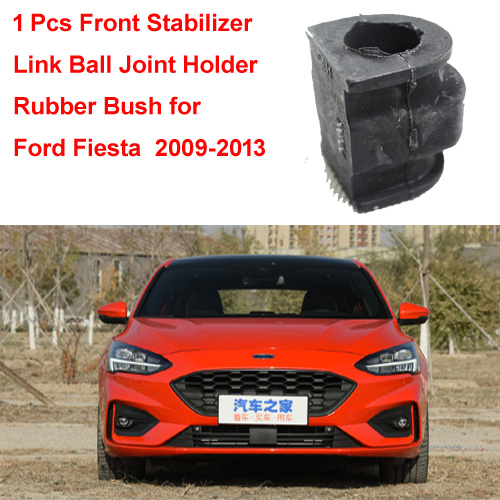 1 Pcs Front Stabilizer Link Ball Joint Holder Rubber Bush for Ford Fiesta MK7 2009-2013