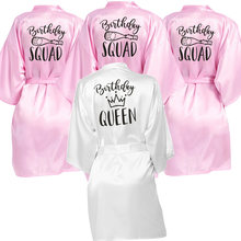 Birthday Queen&Squad Birthday Party Robe Satin Women Princess Birthday Girl&Squad Party Favor Ladies Dressing Gift kimono Robes