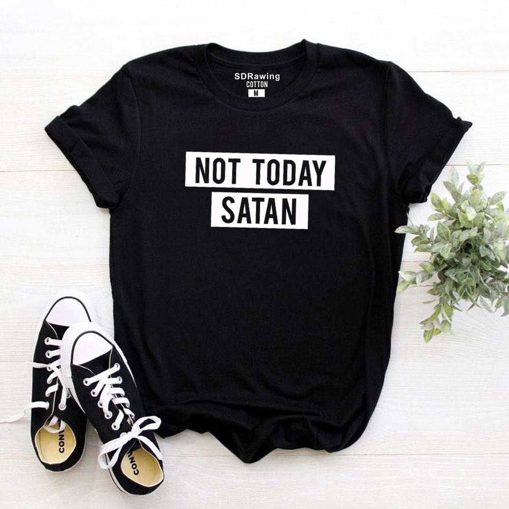 Harajuku Not Today Satan Letter Print T Shirt Funny Graphic Shirt  Basic Workout Tops Satan Not Today Tees Drop Ship