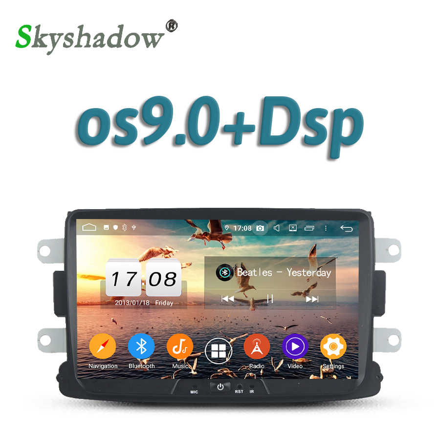 Dsp Mobil Dvd Player Android 9.0 8Core 4GB + 32G GPS Radio WIFI Bluetooth 4.2 untuk renault Dacia Duster Sandero Lodgy Dokker