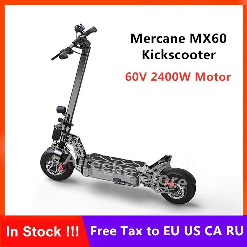 Nouveau Mercane MX60 Kickscooter pliable Smart Scooter électrique 2400W moteur 60 km/h 100km kilométrage 11 pouces pneu double frein planche à roulettes