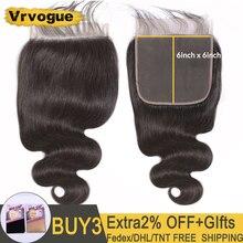 Vrvogue saç 6x6 dantel kapatma hint vücut dalga kapatma ücretsiz/orta/üç bölüm 8 22 inç % 100% Remy insan saçı İsviçre dantel kapatma