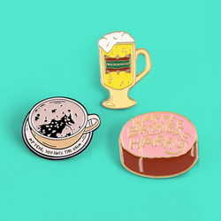 Everyday Food Brooches pins Coffee Beer Cake Enamel pins MY DEAR YOU HAVE THE GRIM Breakfast Food Brooche for Kids women Pins