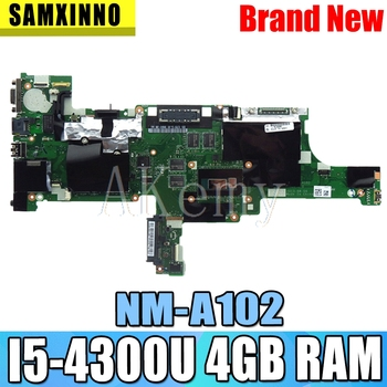 I5-4300/4200 RAM 4G NM-A102 Laptop motherboard for Lenovo Thinkpad T440 motherboard FRU:00HM171 00HM165 Mainboard 100% test work