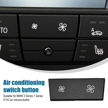 Air Conditioner Control Repair Fan Button for BMW X1 1 3 Series E84 E87 E88 E90 E91 E92 E93 LCI Heater Climate Panel Switch Cap image