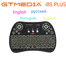 GTMEDIA i8S PLUS Backlit 2.4G Wireless Keyboard Air Mouse English Russian Spanish Portuguese Touchpad Handheld For TV BOX vontar i8 keyboard backlit english russian spanish air mouse 2 4ghz wireless keyboard touchpad handheld for tv box android x96