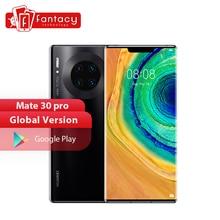 Globale Version HUAWEI Mate 30 Pro 8GB 128GB 256GB Smartphone 40MP Triple Kameras 32MP Vordere Kamera 6.53 ''bildschirm Kirin 990
