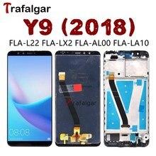 Trafalgar Display Per Huawei Y9 2018 Display LCD Touch Screen Digitizer Assembly Con Cornice Per Huawei Y9 2018 LCD FLA LX1 LX3