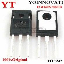 10PCS 100% מקורי FGH40N60SFD FGH40N60 40N60 כדי 247