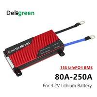 Deligreen 15 s 80a 100a 120a 150 s 200a 250a pcm/pwb/bms para o bloco 3.2 v lifepo4 da bateria de lítio|bms pcb|pcb bms|pcm pcb -