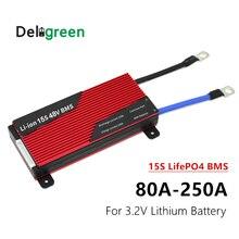 Deligreen 15S 80A 100A 120A 150S 200A 250A PCM/PCB/BMS для литиевого аккумулятора 3,2 V LiFePO4