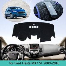 Voor Ford Fiesta MK7 St 2009 ~ 2016 Auto Dash Mat Dashmat Dashboard Cover Zonnescherm Dash Board Cover Tapijt 2010 2011 2012 2013
