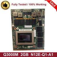 Quadro original 3000 m q3000m vga placa de vídeo gráfica 2 gb para dell precision m6600 m6700 m6800 hp 8760 w 8770 w 8740 w N12E-Q1-A1
