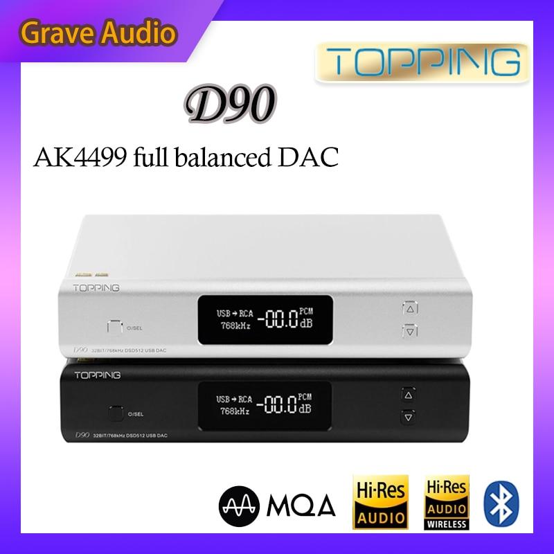 TOPPING D90 MQA / D90 AK4499 AK4118 полностью сбалансированный DAC Bluetooth 5,0 DSD512 Hi-Res аудио декодер