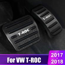Aluminum alloy Car Accelerator Pedal Brake Pedals Plate Cover Non Slip Pads For Volkswagen VW T-ROC T ROC 2017 2018 Accessories