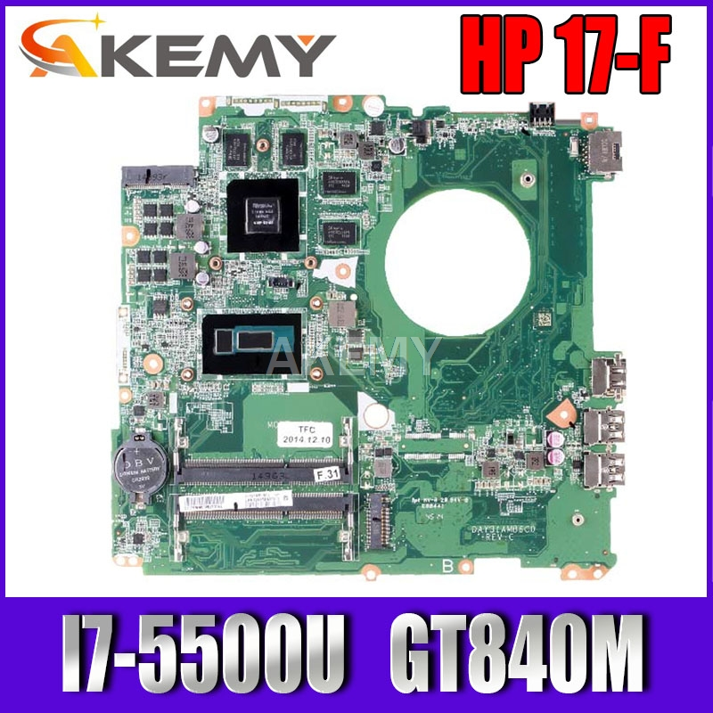 Akemy Laptop motherboard For HP Pavillion 17-F 17' Inch I7-5500U <font><b>840M</b></font> Mainboard N15P-<font><b>GT</b></font>-A2 DAY31AMB6C0 SR23W image
