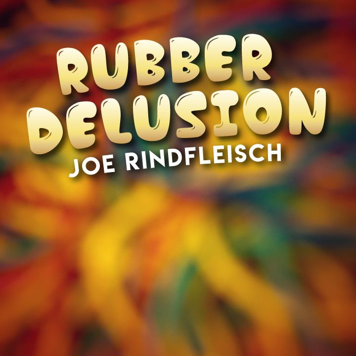 Rubber Delusion By Joe Rindfleisch,Magic Tricks