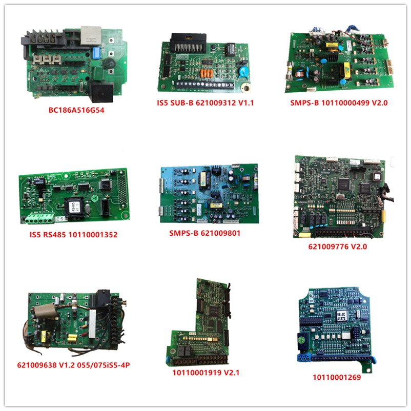 BC186A516G54|IS5 SUB-B 621009312|SMPS-B 10110000499|RS485 10110001352|621009801|621009776|055/075iS5-4P|10110001919|10110001269