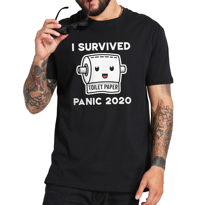 Toilet Paper Tshirt Shortage Flu Panic 2020 I Survived Funny Novelty T Shirt EU Size Pure Cotton Breathable Tee Tops