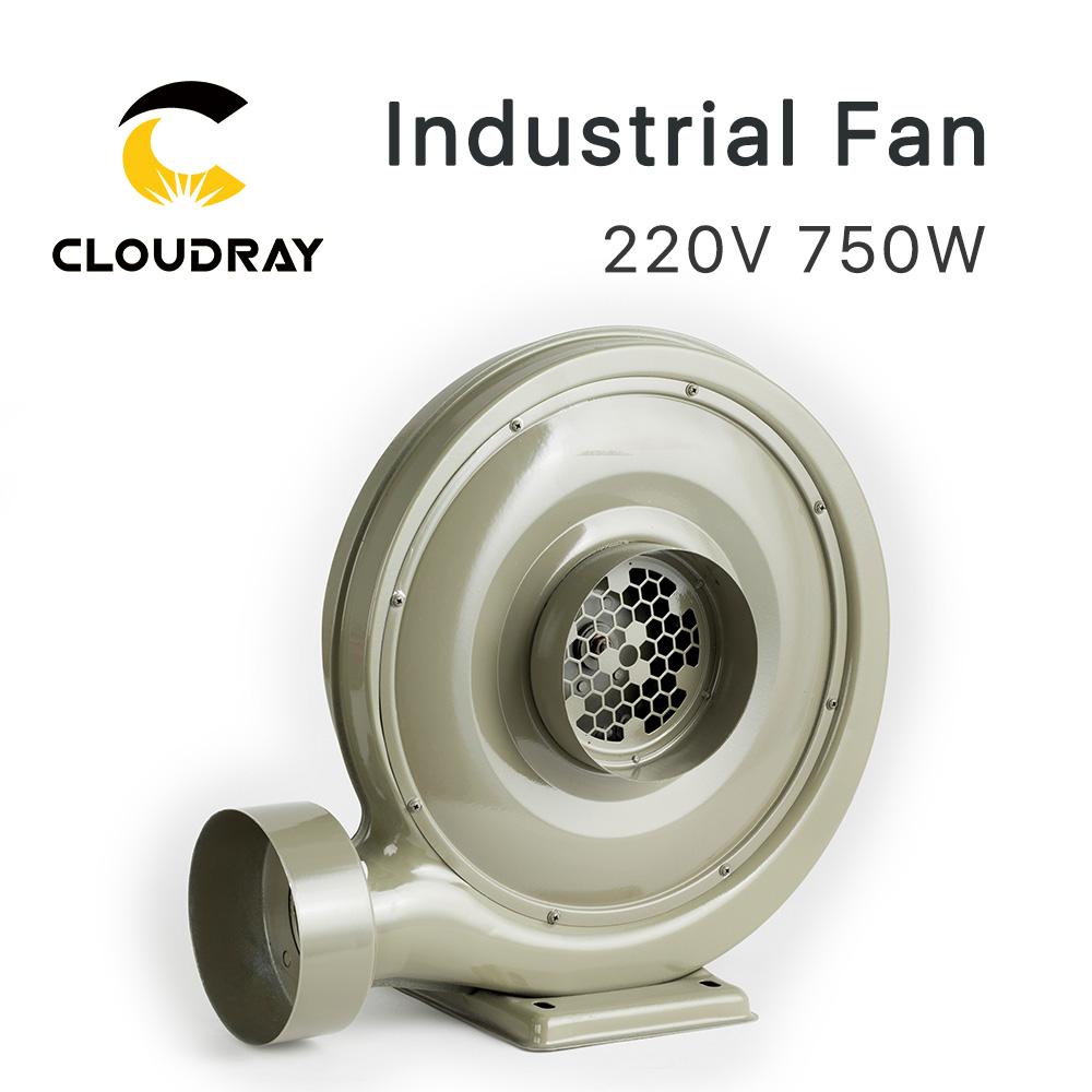Cloudray 220V 750W Exhaust Fan Air Blower Centrifugal For CO2 Laser Engraving Cutting Machine Medium Pressure Lower Noise