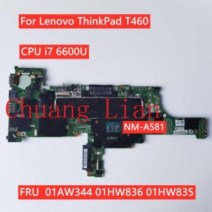 For Lenovo ThinkPad T460 notebook motherboard BT462 NM-A581 with CPU i7 6600U FRU 01AW344 01HW836 01HW835 100% Fully Tested