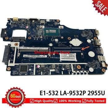 V5WE2 LA-9532P Laptop motherboard for Acer E1-572G E1-572 E1-532 E1-532G mainboard 2955U SR1DU
