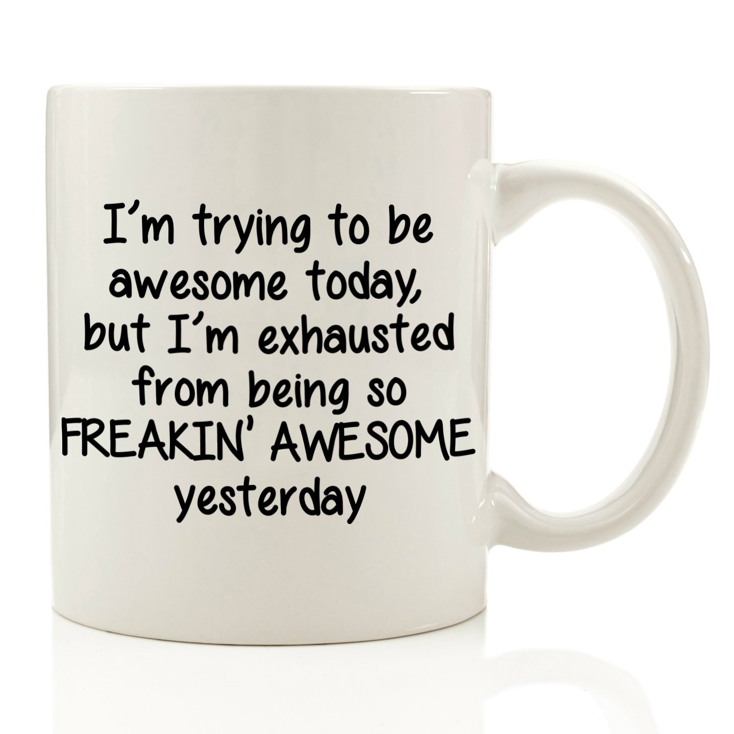 I'm Trying To Be Awesome Today Funny Coffee Mug 11 Oz Christmas Gift image