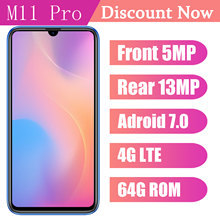 Original M11 Pro Android 7.0 Smartphones 64G ROM 4G LTE Mobile Phones 6.26inch Celulars 5MP+13MP front/back camera Wifi unlocked