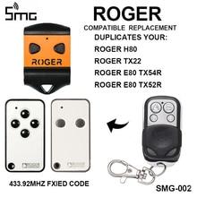 רוג ר H80 TX22 מרחוק דלת מוסך פותחן מחסום שער בקרת רוג ר TX54R TX52R שער שלט רחוק 433.92Mhz שער הפקודה